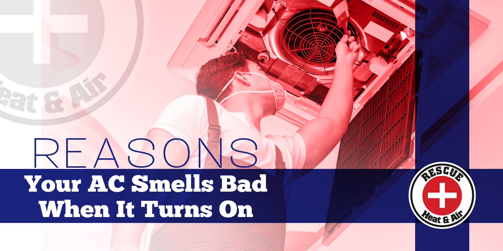 Reasons Your AC Smells Bad When It Turns On